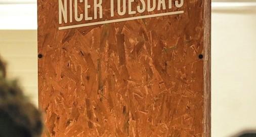 Nicer -Tuesdays